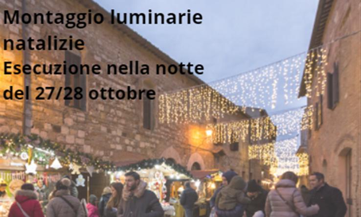 Montepulciano: ordinanza del sindaco per chiudere il transito in tre vie al fine di poter fare effettuare il montaggio delle luminarie natalizie